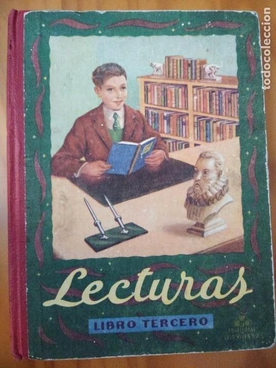 LECTURAS GRADUADAS. LIBRO TERCERO. EDITORIAL LUIS VIVES. 1952. BUEN ESTADO (Libros Antiguos, Raros y Curiosos - Libros de Texto y Escuela)
