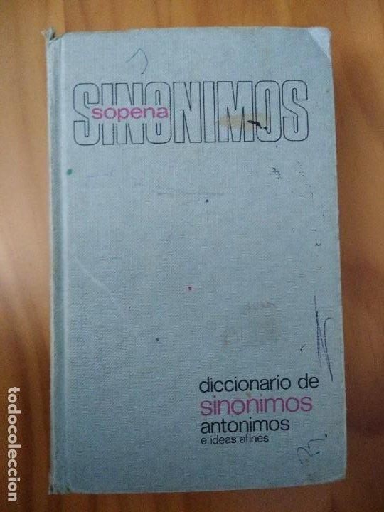 DICCIONARIO DE ANTÓNIMOS Y SINÓNIMOS. EDITORIAL RAMON SOPENA (Libros Antiguos, Raros y Curiosos - Libros de Texto y Escuela)