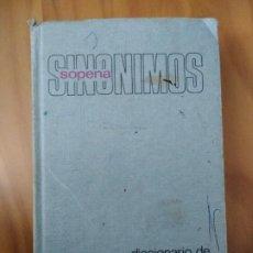 Libros antiguos: DICCIONARIO DE ANTÓNIMOS Y SINÓNIMOS. EDITORIAL RAMON SOPENA. Lote 194237663