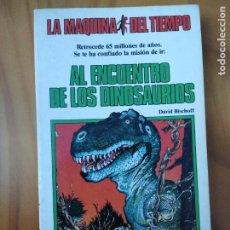 Libros antiguos: LIBRO LA MÁQUINA DEL TIEMPO. AL ENCUENTRO DE LOS DINOSAURIOS. Nº2. ED. TIMUN MAS. Lote 194238072