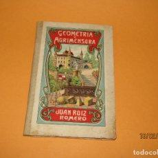 Libros antiguos: ANTIGUO LIBRO DE ESCUELA GEOMETRIA Y AGRIMENSURA PARA ESCUELAS DE 1ª ENSEÑANZA DEL AÑO 1911. Lote 194306461