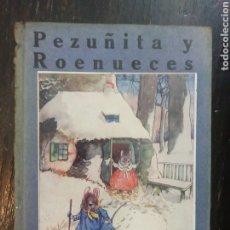Libros antiguos: PEZUÑITA Y ROENUECES. MAY BYRON. ILUSTRACIONES ERNESTO ARIS. CUENTOS DE CALLEJA. 71 PAGS. (1920) PE. Lote 194315793