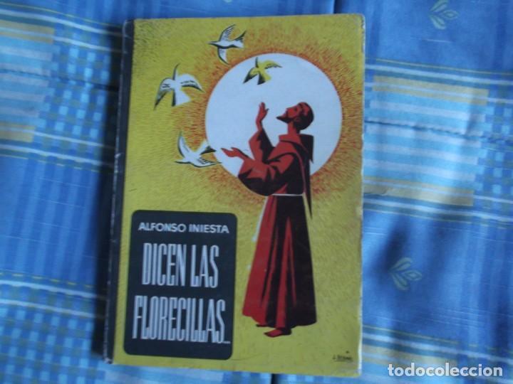 LIBRO ESCUELA DICEN LAS FLORECILLAS (Libros Antiguos, Raros y Curiosos - Libros de Texto y Escuela)