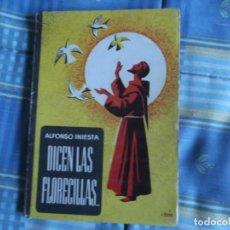 Libros antiguos: LIBRO ESCUELA DICEN LAS FLORECILLAS. Lote 194316036