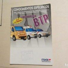 Libros antiguos: CONOCIMIENTOS ESPECIFICOS BTP 1998. Lote 194405406