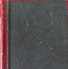 Libros antiguos: TRATADO COMPLETO DE ARITMETICA COMERCIAL UNIVERSAL - DR. CONSTANTINO DE ORTA Y PARDO. Lote 194504357