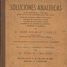 Libros antiguos: SOLUCIONES ANALITICAS. LIBRO DEL MAESTRO - D. JOSE DALMAU CARLES. Lote 194506016