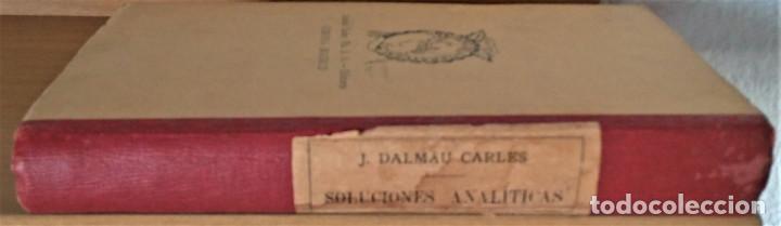 Libros antiguos: SOLUCIONES ANALITICAS - LIBRO DEL MAESTRO - D. JOSE DALMAU CARLES - Foto 6 - 194506016