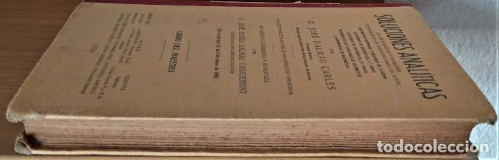 Libros antiguos: SOLUCIONES ANALITICAS - LIBRO DEL MAESTRO - D. JOSE DALMAU CARLES - Foto 7 - 194506016