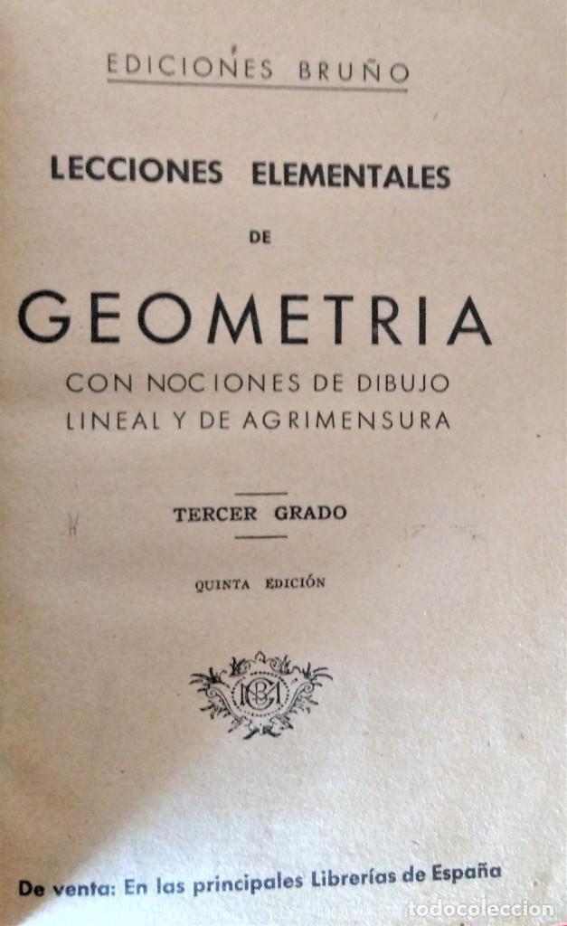 Libros antiguos: LECCIONES ELEMENTALES DE GEOMETRIA - TERCER GRADO - EDICIONES BRUÑO - Foto 2 - 194508531