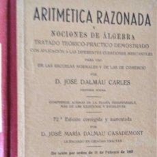 Libros antiguos: ARITMÉTICA RAZONADA - LIBRO DEL ALUMNO - GRADO PROFESIONAL - D.JOSE DALMAU CARLES. Lote 194511235