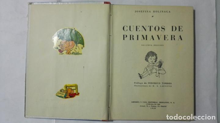 Libros antiguos: CUENTOS DE PRIMAVERA, POR JOSEFINA BOLINAGA, AÑOS 50, EDITOR CASA EDITORIAL HERNANDO - Foto 2 - 194519898