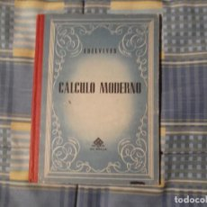 Libros antiguos: LIBRO COLEGIO EDELVIVES-CALCULO MODERNO. Lote 194629523