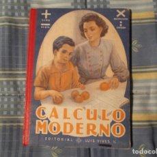 Libros antiguos: LIBRO COLEGIO EDELVIVES-CALCULO MODERNO. Lote 194629560