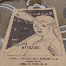 Libros antiguos: DEFINICIONES Y TABLAS DE ARITMÉTICA. Lote 194640312