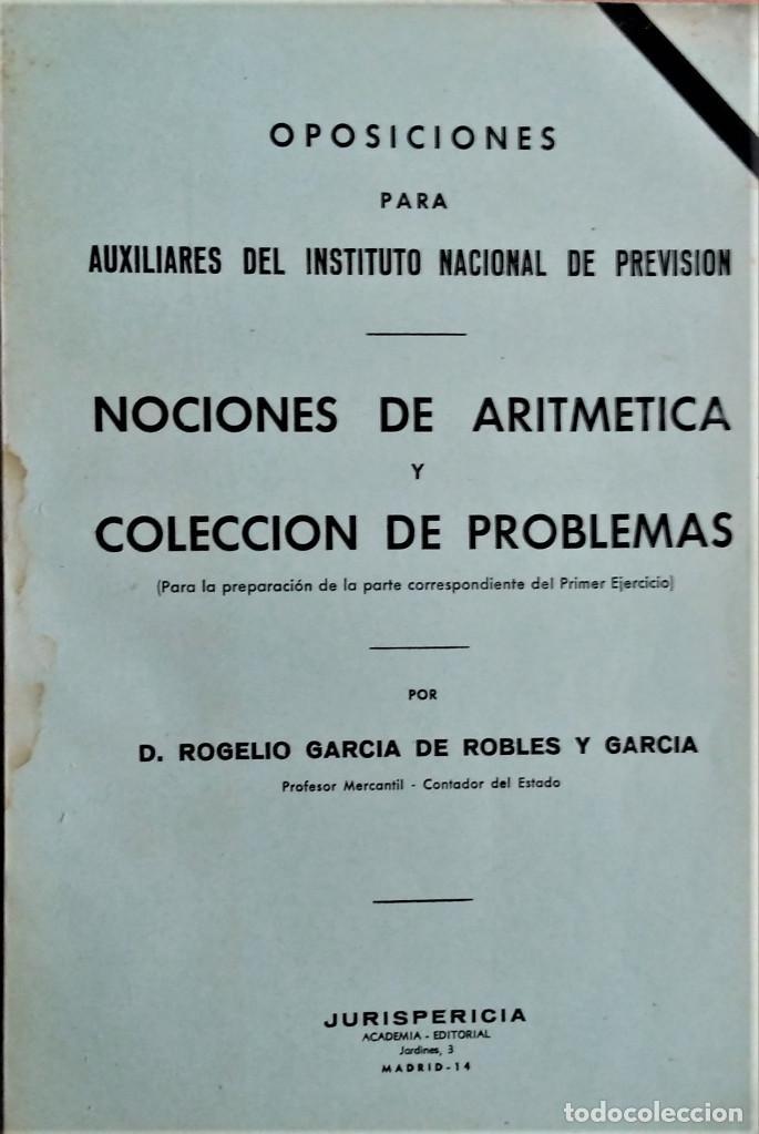 LECCIONES DE ARITMÉTICA Y COLECCIÓN DE PROBLEMAS PARA OPOSICIONES A AUXILIAR DEL I.N.P. (Libros Antiguos, Raros y Curiosos - Libros de Texto y Escuela)