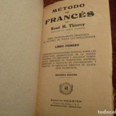 Libros antiguos: REBÉ. H. THIERRY. MÉTODO DE FRANCÉS. LIBRO PRIMERO. AÑO 1922. 288 PAGS. TAPA DURA.. Lote 194780445