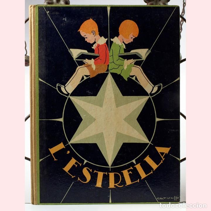 LIBRO ANTIGUO. L'ESTRELLA, INICIACIÓ A LA LECTURA CATALANA, 1937 (Libros Antiguos, Raros y Curiosos - Libros de Texto y Escuela)