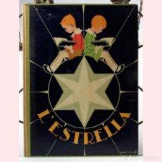 Libros antiguos: L'ESTRELLA, INICIACIÓ A LA LECTURA CATALANA, 1937. Lote 194883037