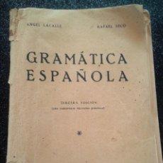 Libros antiguos: GRAMÁTICA ESPAÑOLA LACALLE / SECO 3ª EDICIÓN 1933. Lote 194908791