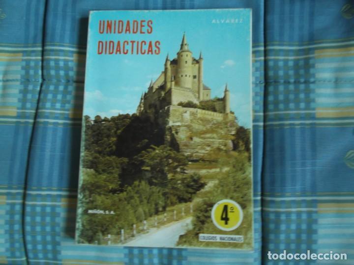 LIBRO UNIDADES DIDACTICAS. 4º ALVAREZ MIÑON (Libros Antiguos, Raros y Curiosos - Libros de Texto y Escuela)