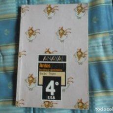 Libros antiguos: LIBRO ANAYA 4º ANTOS LECTURAS Y COMENTARIOS. Lote 195110421
