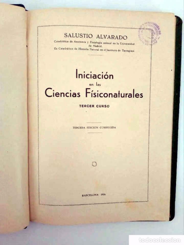 Libros antiguos: INICIACIÓN EN LAS CIENCIAS FÍSICONATURALES. TERCER CURSO (Salustio Alvarado) SGP, 1936 - Foto 3 - 195123403