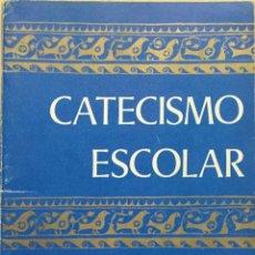 Libros antiguos: CATECISMO ESCOLAR 1º EGB. COMISIÓN EPISCOPAL. Lote 195135037