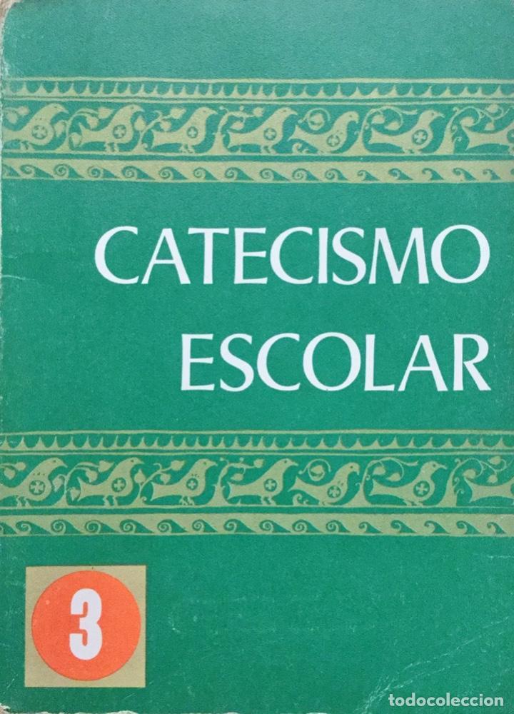 CATECISMO ESCOLAR 3º EGB. COMICIÓN EPISCOPAL (Libros Antiguos, Raros y Curiosos - Libros de Texto y Escuela)