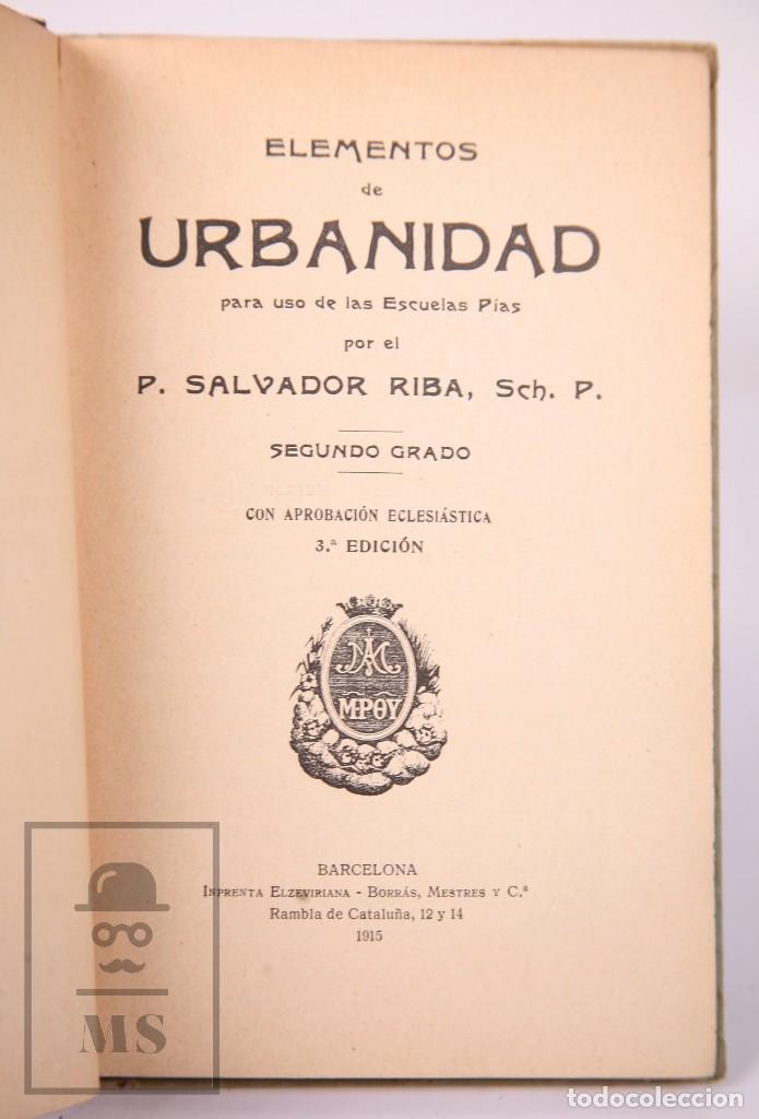 Libros antiguos: Libro de Escuela - Elementos de Urbanidad, Segundo Grado. P. Salvador Riba - Imp. Ezelviriana, 1915 - Foto 2 - 195183882