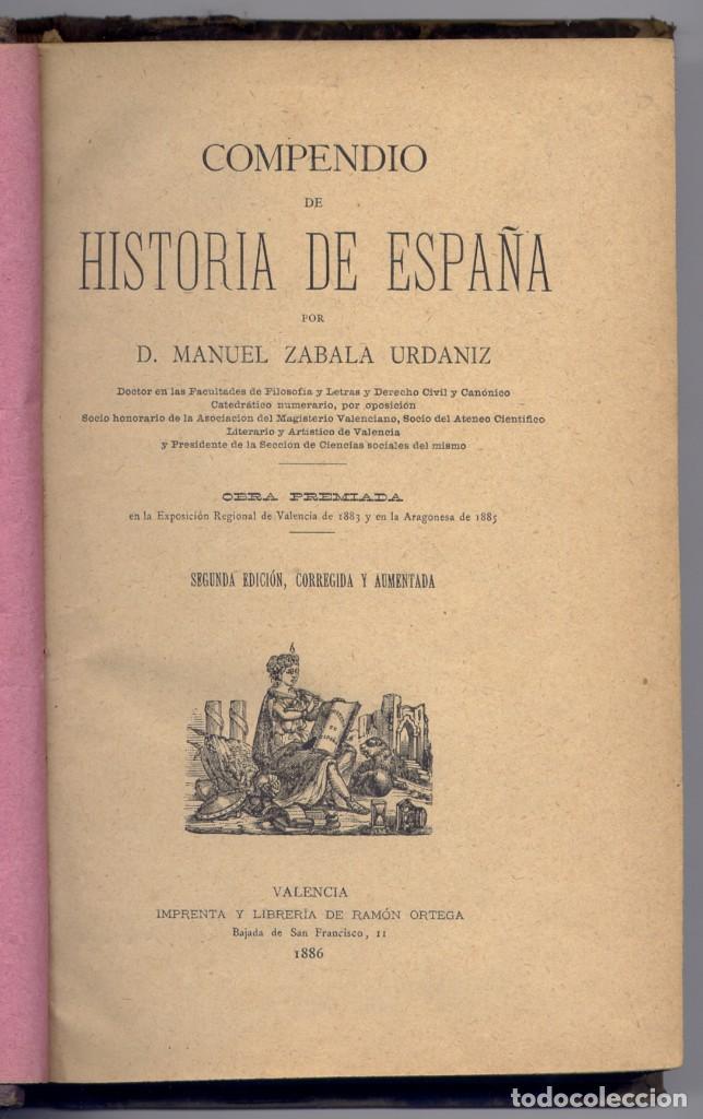 ZABALA URDANIZ, MANUEL (1852-1927). COMPENDIO DE HISTORIA DE ESPAÑA. 1886 (Libros Antiguos, Raros y Curiosos - Libros de Texto y Escuela)