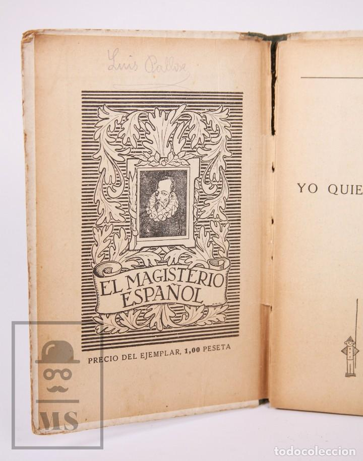 Libros antiguos: Libro de Escuela - Yo Quiero Saber Leer. Primer Libro de Lectura. Ezequiel Soler -Magisterio Español - Foto 2 - 195185131