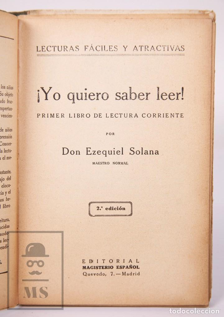 Libros antiguos: Libro de Escuela - Yo Quiero Saber Leer. Primer Libro de Lectura. Ezequiel Soler -Magisterio Español - Foto 3 - 195185131