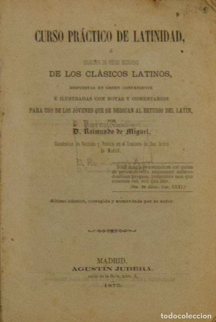 CURSO PRÁCTICO DE LATINIDAD - RAIMUNDO DE MIGUEL (Libros Antiguos, Raros y Curiosos - Libros de Texto y Escuela)