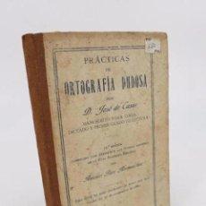 Libros antiguos: PRÁCTICAS DE ORTOGRAFÍA DUDOSA (JOSÉ DE CASAS) PÁEZ, 1929. Lote 195215582