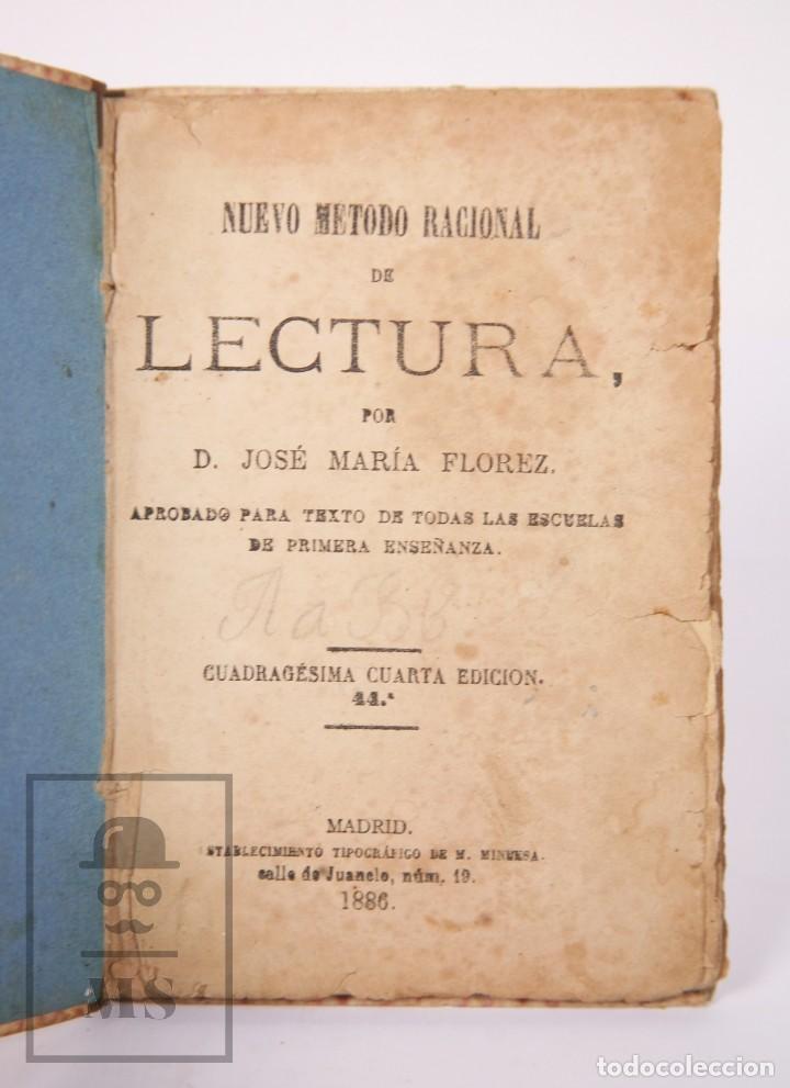 Libros antiguos: Antiguo Libro de Texto - Nuevo Método Racional de Lectura. José María Florez - Madrid, 1886 - Foto 3 - 195260071
