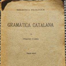Libros antiguos: POMPEU FABRA (1931) GRAMÀTICA CATALANA (INSTITUT D'ESTUDIS CATALANS - 6ª ED.). Lote 195302445