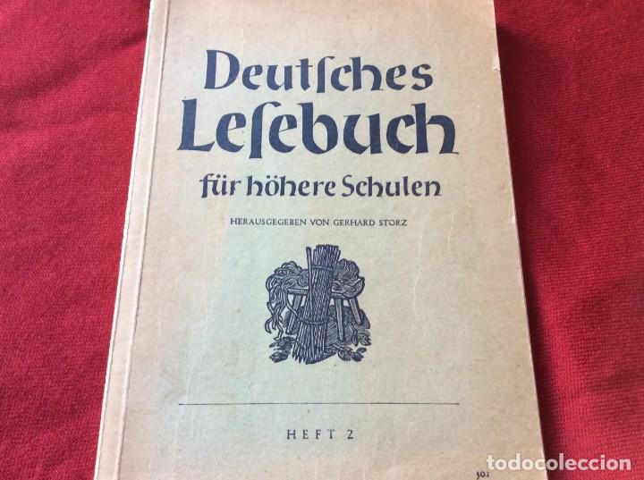 LIBRO DE LECTURA ALEMÁN PARA ESCUELAS SECUNDARIAS. POR GERHARD STORZ, 1949. ENVIO GRÁTIS (Libros Antiguos, Raros y Curiosos - Libros de Texto y Escuela)