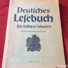 Libros antiguos: LIBRO DE LECTURA ALEMÁN PARA ESCUELAS SECUNDARIAS. POR GERHARD STORZ, 1949. ENVIO GRÁTIS. Lote 195338177
