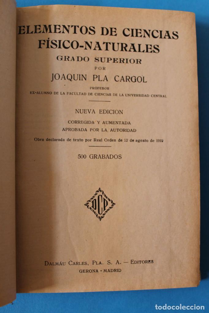 Libros antiguos: Libro Grado Superior - Elementos de Ciencias Fisico-Naturales - Joaquin Pla - 1919 - 1º Ed - Foto 2 - 195342935