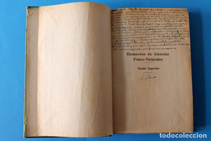 Libros antiguos: Libro Grado Superior - Elementos de Ciencias Fisico-Naturales - Joaquin Pla - 1919 - 1º Ed - Foto 3 - 195342935