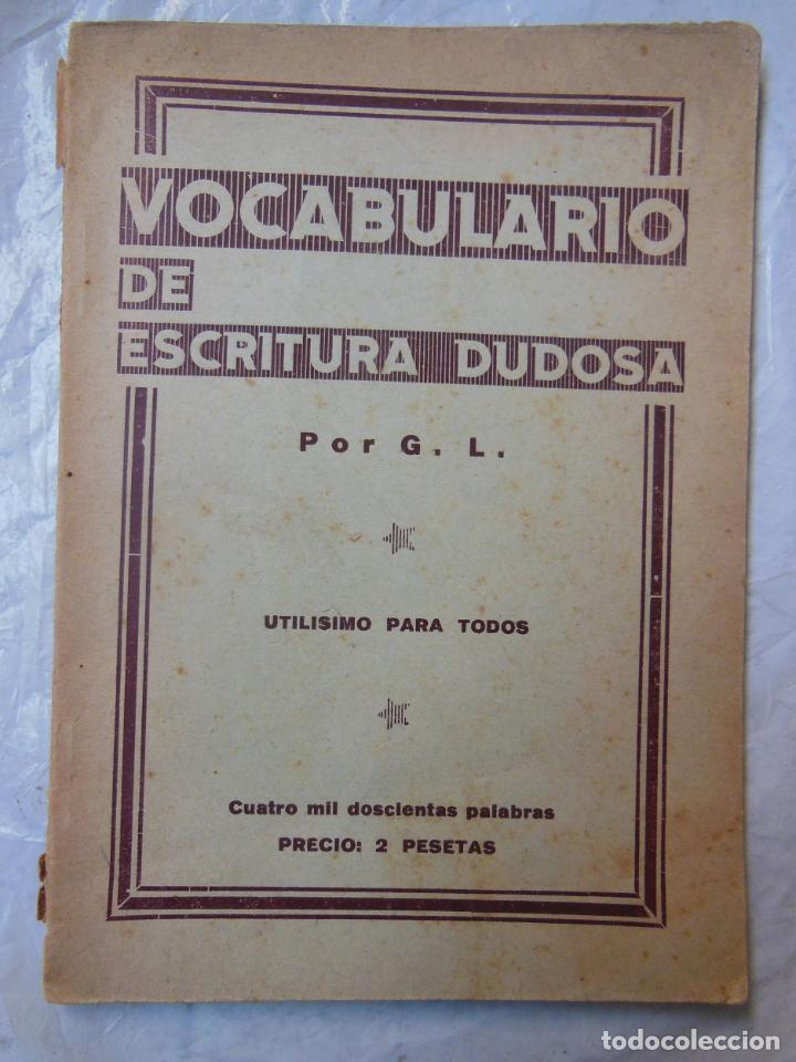 VOCABULARIO DE ESCRITURA DUDOSA. 1931 (Libros Antiguos, Raros y Curiosos - Libros de Texto y Escuela)