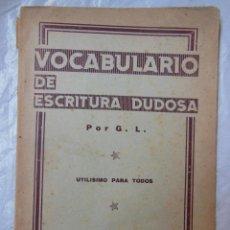 Libros antiguos: VOCABULARIO DE ESCRITURA DUDOSA. 1931. Lote 195365041