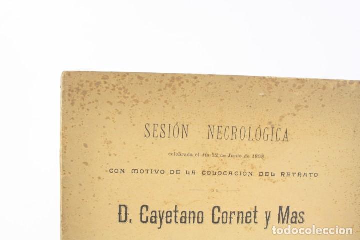 Libros antiguos: Sesión necrológica con motivo de la colocación del retrato de Cayetano Cornet Mas, 1898, taquigrafía - Foto 4 - 195383957