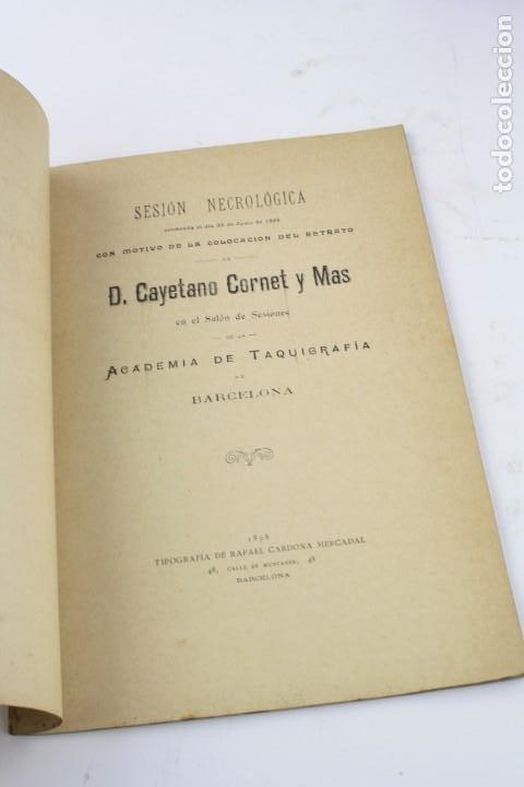 Libros antiguos: Sesión necrológica con motivo de la colocación del retrato de Cayetano Cornet Mas, 1898, taquigrafía - Foto 2 - 195383957