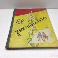 Libros antiguos: LIBRO EL PARVULITO - ALVAREZ - EDICIONES ELMA ZAMORA AÑO 1957. Lote 195420390