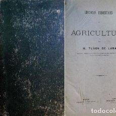 Libros antiguos: TUÑÓN DE LARA, MATEO. LECCIONES ELEMENTALES DE AGRICULTURA. 1876.. Lote 195465412