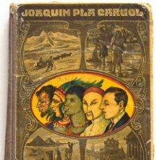 Libros antiguos: LA TIERRA Y EL HOMBRE - JOAQUÍN PLA CARGOL - DALMAU CARLES PLA - GERONA AÑO 1922 - CON 125 GRABADOS. Lote 195766631