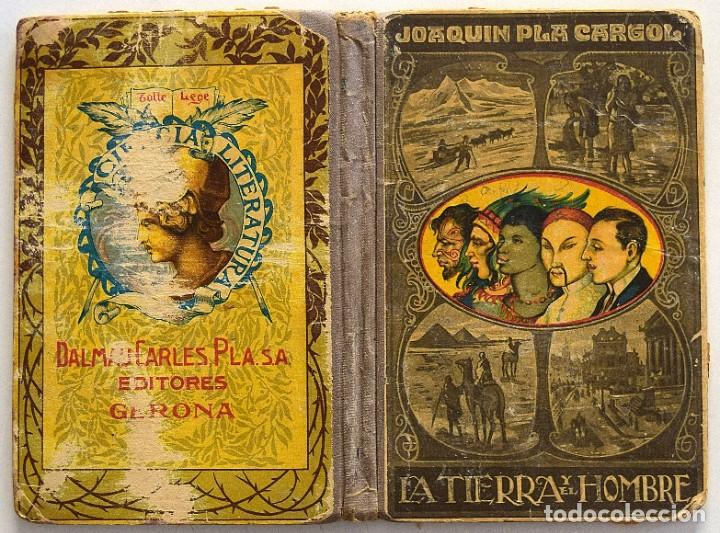 Libros antiguos: LA TIERRA Y EL HOMBRE - JOAQUÍN PLA CARGOL - DALMAU CARLES PLA - GERONA AÑO 1922 - CON 125 GRABADOS - Foto 2 - 195766631