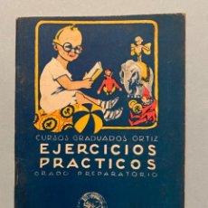 Libros antiguos: CURSOS GRADUADOS ORTIZ.EJERCICIOS PRÁCTICOS. CALLEJA. Lote 195788892